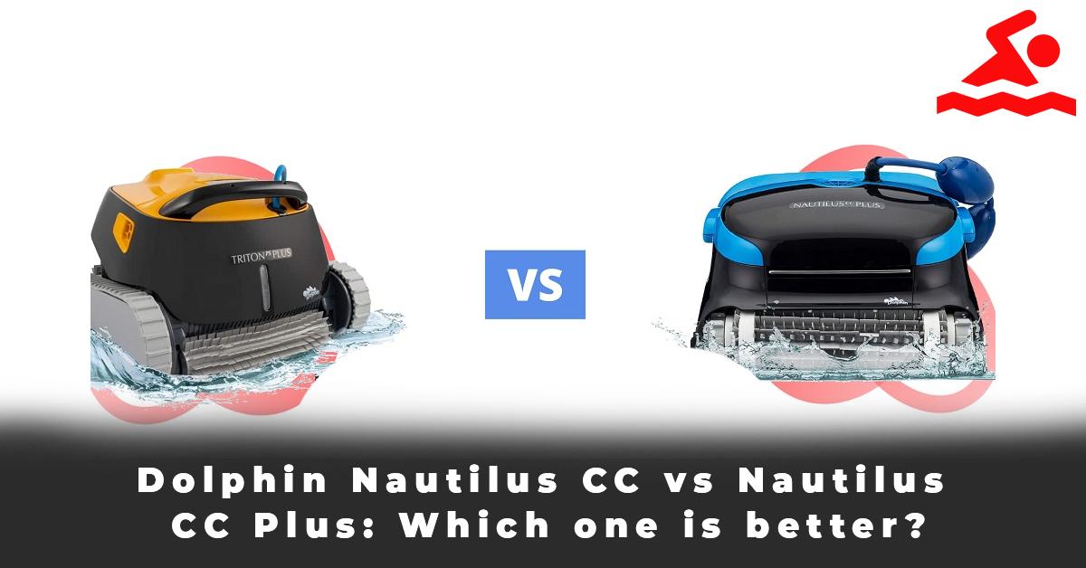 Dolphin Nautilus CC vs Nautilus CC Plus Which one is better